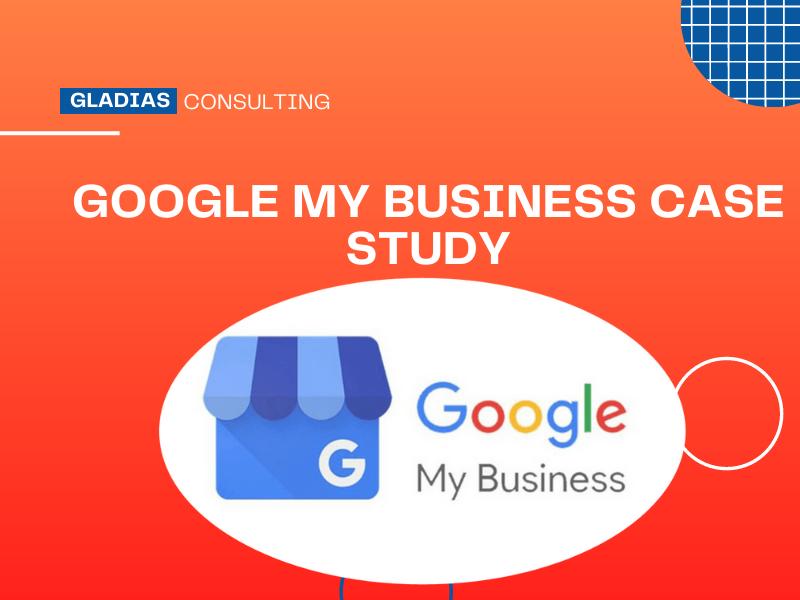Google My Business Case Study