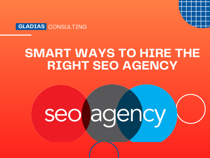 Read more about the article 8 Smart Ways to Hire the Right SEO Services Agency.