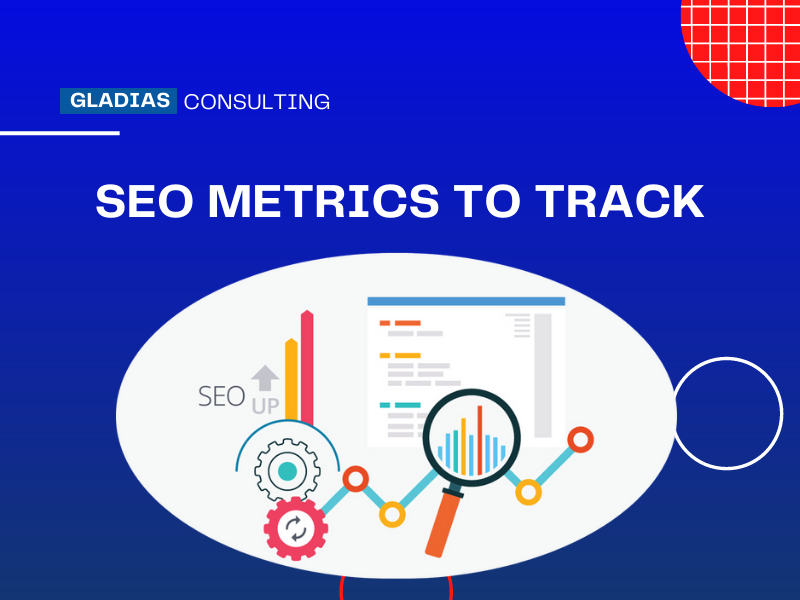 Read more about the article SEO Metrics to Track