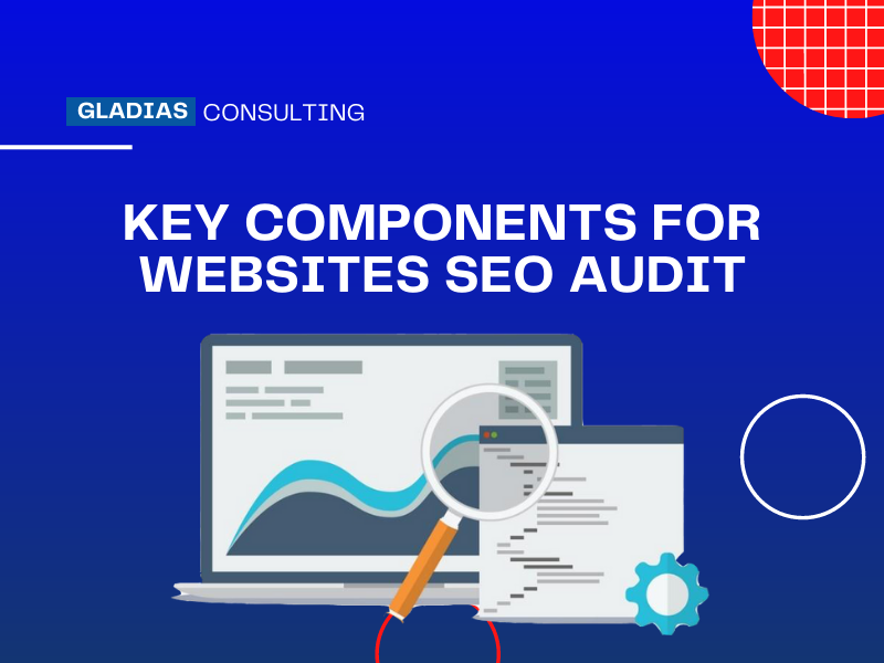 Read more about the article Key Components for Websites SEO Audit