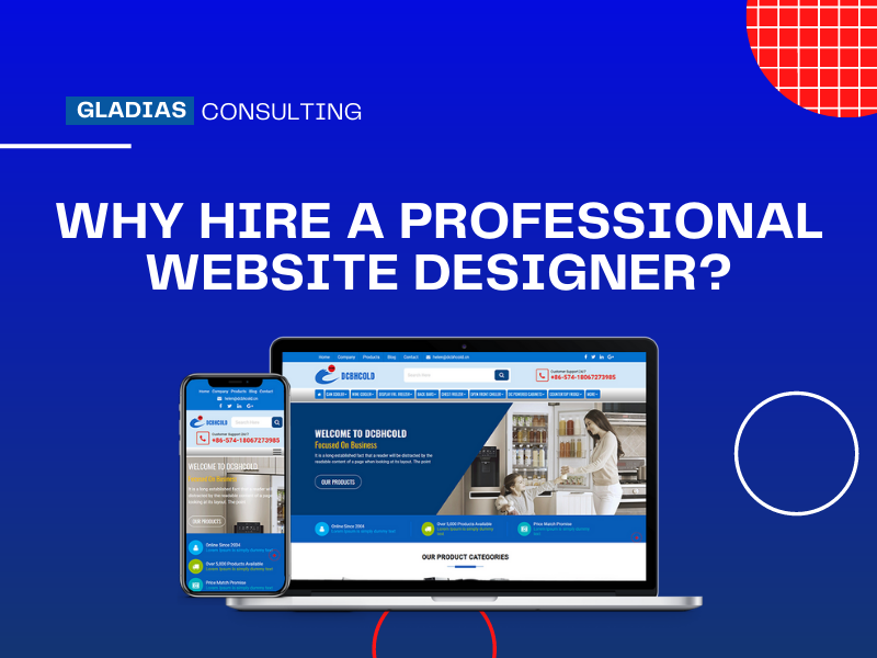 Read more about the article Why Hire A Professional Website Designer for your Business?